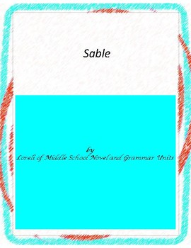 Sable Literature and Grammar Unit