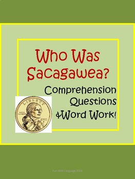 Who was Sacagawea? Biography by Fradin Comprehension Worksheets  History