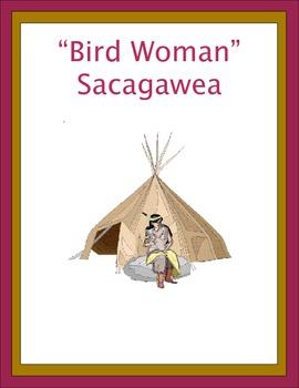 Sacagawea - Bird Woman Thematic Unit