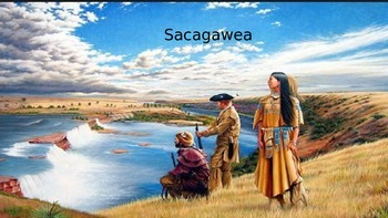 Sacagawea - Power Point Life Story lewis and clark informa
