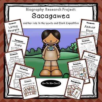 Biography Research Project - Sacagawea Unit Study Including Lewis and Clark