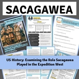 Sacagewea: Investigating her role using Primary and Second