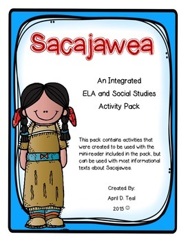 Sacajawea: An Integrated ELA and Social Studies pack