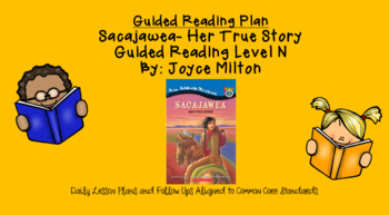 Sacajawea: Her True Story (Level N) Scholastic Guided Reading Lesson Plan