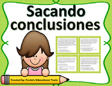 Sacando Conclusiones - Drawing Conclusions - Spanish