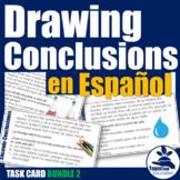 Sacando Conclusiones - Drawing Conclusions Task Cards (Bundle 2)
