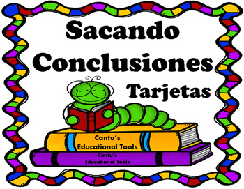 Sacando Conclusiones - Drawing Conclusions - Task Cards Spanish