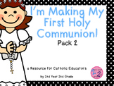 Sacracment of First Holy Communion Resources for Catholic School PACK 2