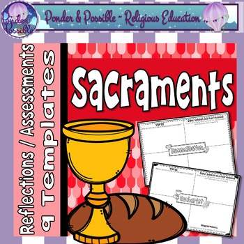 Sacrament Reflections, Assessments or Portfolios - Eucharist, Baptism and more