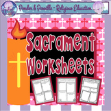 Sacrament Worksheets - Baptism, Eucharist, Confirmation, R