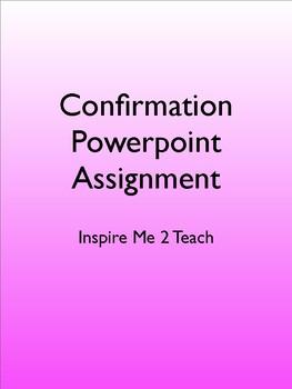 Sacrament of Confirmation Powerpoint Assignment