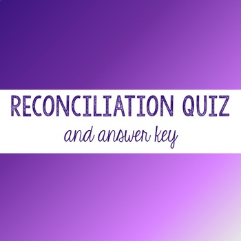 Sacrament of Reconciliation Quiz & Answer Key