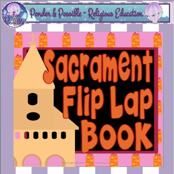 Sacrament Lap Flip Book - Signs & Symbols, Jesus, My Exper