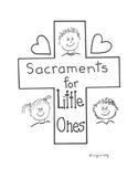 Catholic Sacraments for little ones