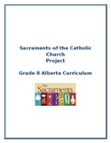Sacraments of the Catholic Church Project/ Alberta Curriculum