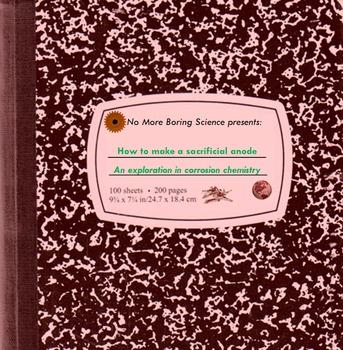 Sacrifical Anode Chemistry - Teach Corrosive Science!