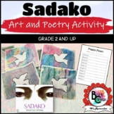 Sadako and 1000 Paper Cranes *Peace Art and Poetry*