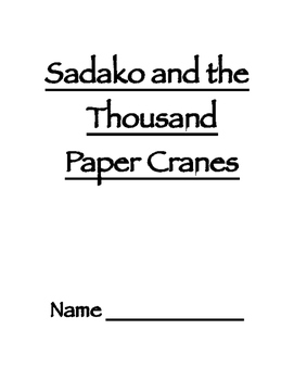 Sadako and Thousand Paper Cranes Novel Study