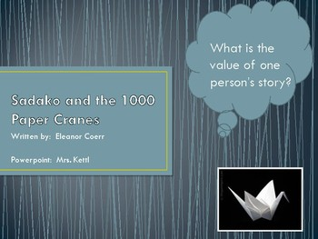 Sadako and the 1000 Paper Cranes-PPT