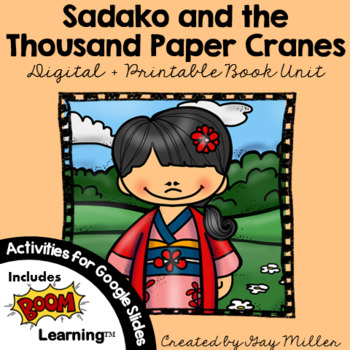 Sadako and the Thousand Paper Cranes Novel Study: vocabulary, comprehension MORE
