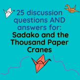 Sadako and the Thousand Paper Cranes: 25 Discussion Questi