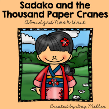 Sadako and the Thousand Paper Cranes Abridged Novel Study