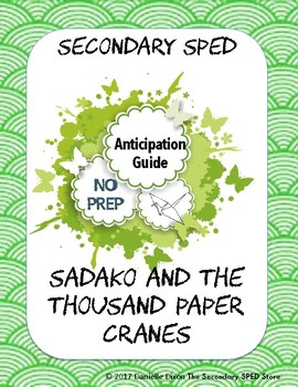 Sadako and the Thousand Paper Cranes Anticipation Guide