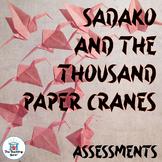 Sadako and the Thousand Paper Cranes Assessment Packet