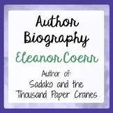 Sadako and the Thousand Paper Cranes Author Eleanor Coerr
