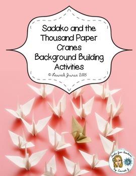 Sadako and the Thousand Paper Cranes Background Building Activities
