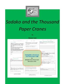 Sadako and the Thousand Paper Cranes Complete Literature and Grammar Unit