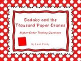 Sadako and the Thousand Paper Cranes Higher-Order Thinking