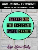 Sadako and the Thousand Paper Cranes: Historical Fiction Workshop Lessons