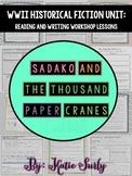 Sadako and the Thousand Paper Cranes: Historical Fiction Workshop Lessons