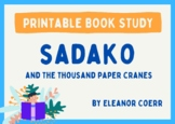 Sadako and the Thousand Paper Cranes - Novel Study