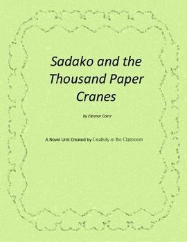 Sadako and the Thousand Paper Cranes Novel Unit Plus Grammar