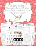 Sadako and the Thousand Paper Cranes Novel Unit and Activities