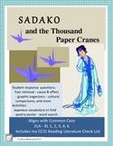 SADAKO, and the THOUSAND PAPER CRANES Novel Study Common Core Aligned