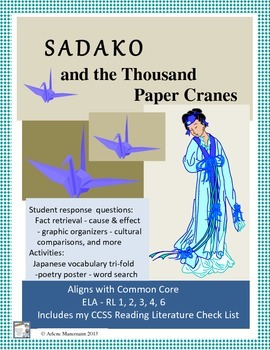 SADAKO, and the THOUSAND PAPER CRANES Novel Study Common Core Aligned