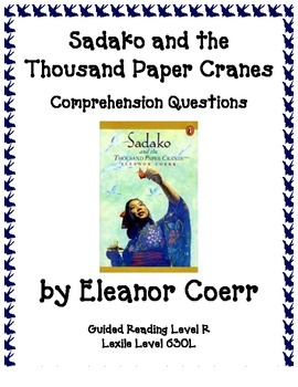 Sadako and the Thousand Paper Cranes Reading Comprehension Questions