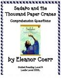 Sadako and the Thousand Paper Cranes Reading Comprehension
