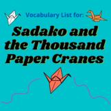 Sadako and the Thousand Paper Cranes Vocabulary List