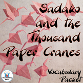 Sadako and the Thousand Paper Cranes Vocabulary Packet