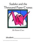 Sadako and the Thousand Paper Cranes, by Eleanor Coerr: A Novel Study