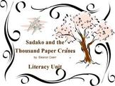 Sadako and the Thousand Paper Cranes by Eleanor Coerr Literacy Unit