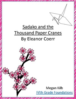 Sadako and the Thousand Paper Cranes by Eleanor Coerr novel study