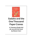 Sadako & the One Thousand Paper Cranes Literature Study Un