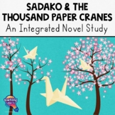 Sadako and the Thousand Paper Cranes Complete Novel Study Teaching Guide 40 Pg