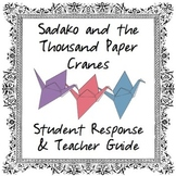 Sadako & the Thousand Paper Cranes Student & Teacher Guide