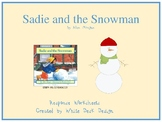 Sadie and the Snowman Response Sheets FREEBIE